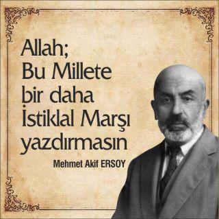 Mehmet-Akif-Ersoy-Allah-Bu-Millete-bir-daha-istiklal-marsi-yazdirmasin