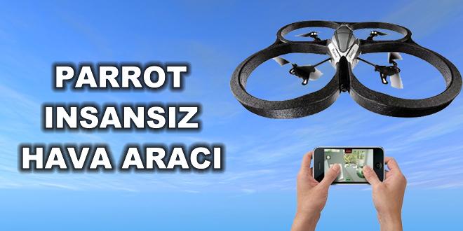 Parrot İnsansız Hava Aracı
